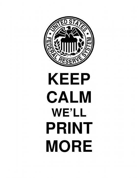 keep calm, we'll print more