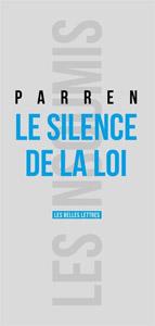 le silence de la loi