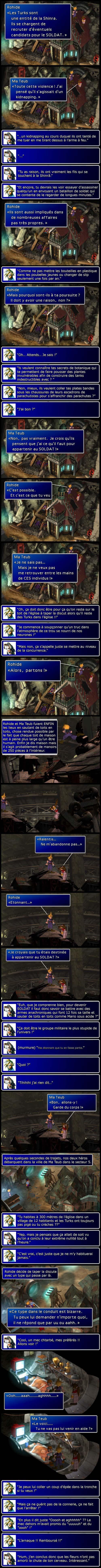 Final fantasy 7 : Cloud et Aeris rejoignent le village d'Aeris ou ils font connaissance avec l'idiot du village.