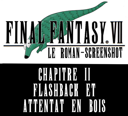 Final fantasy 7 le roman screenshot chapitre 2